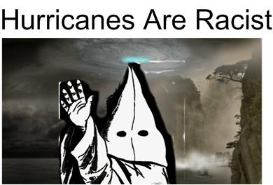 hurricanesareracist